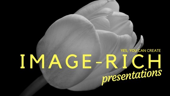 Yes you CAN create image-rich presentations