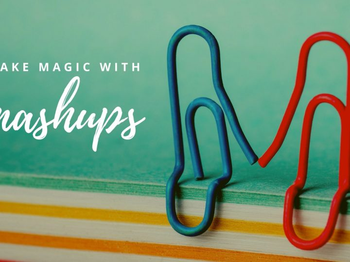 Make magic with mashups