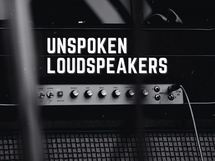 Are Unspoken Loudspeakers interfering with your message?